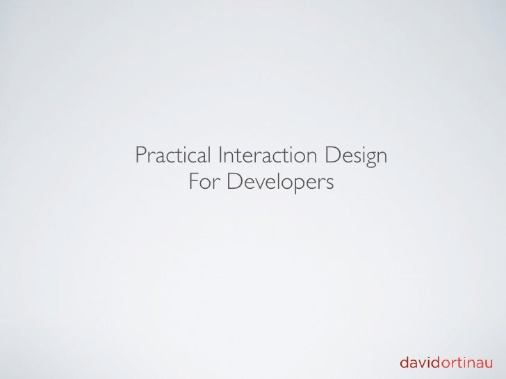 Practical IxD for Developers