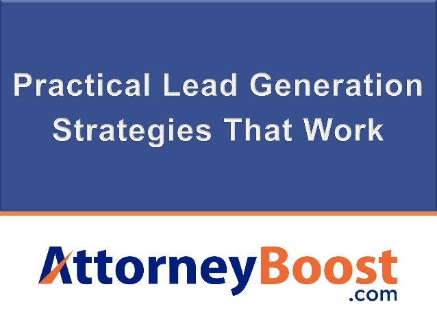Practical lead generation strategies for law firms