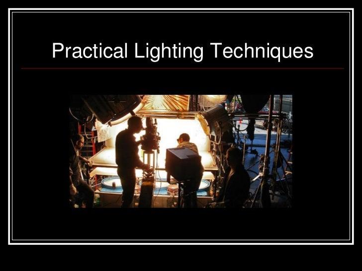 Practical Lighting Techniques