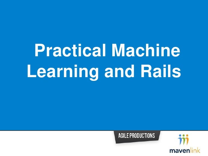 Practical Machine Learning and Rails Part1