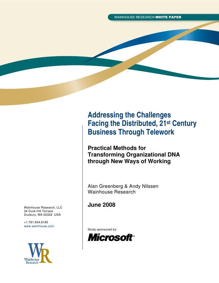 Addressing the Challenges                           Facing the Distributed, 21st Century                           Busines...