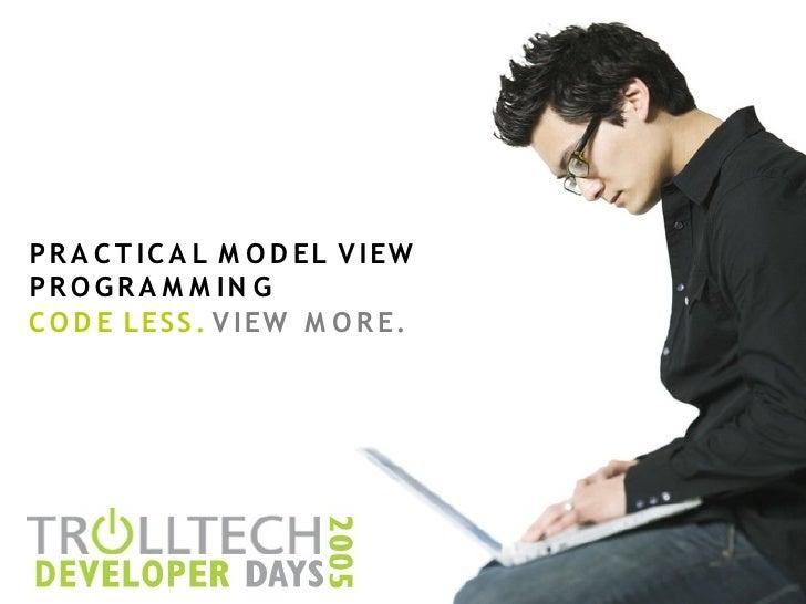 Practical Model View Programming