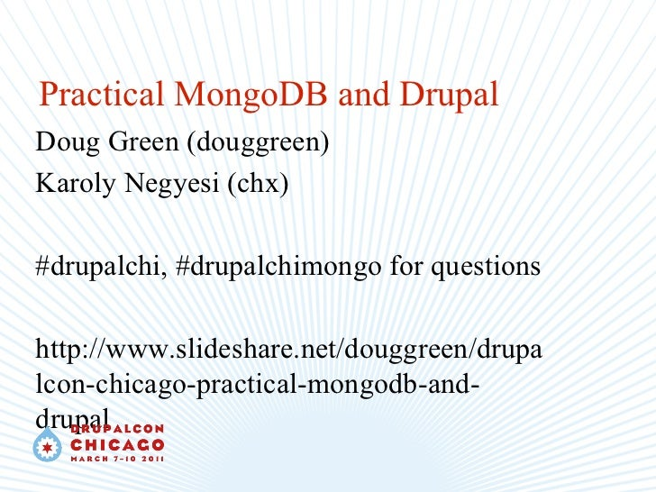 DrupalCon Chicago Practical MongoDB and Drupal