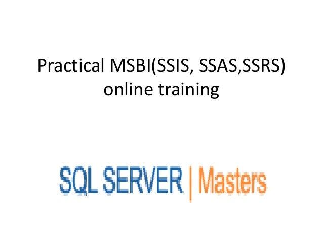 Practical msbi(ssis, ssas,ssrs)