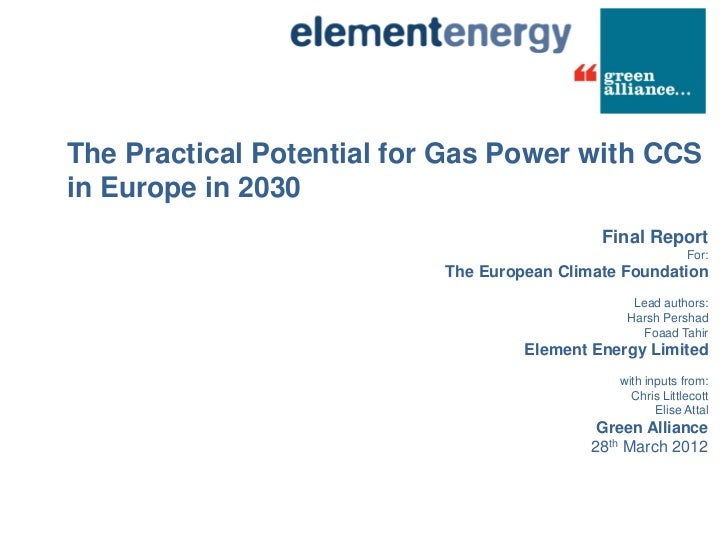 The Practical Potential for Gas Power with CCSin Europe in 2030                                             Final Report  ...