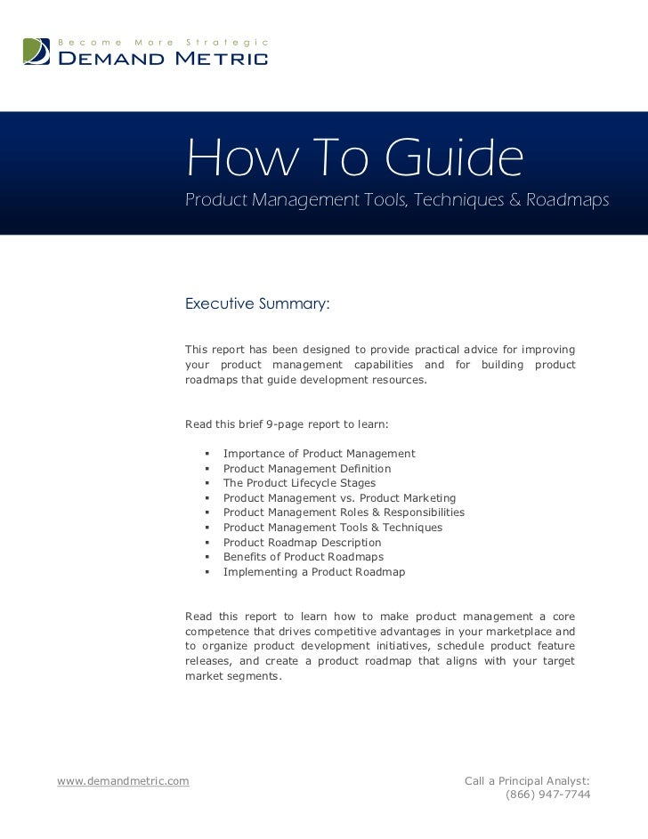 How To Guide                   Product Management Tools, Techniques & Roadmaps                   Executive Summary:       ...