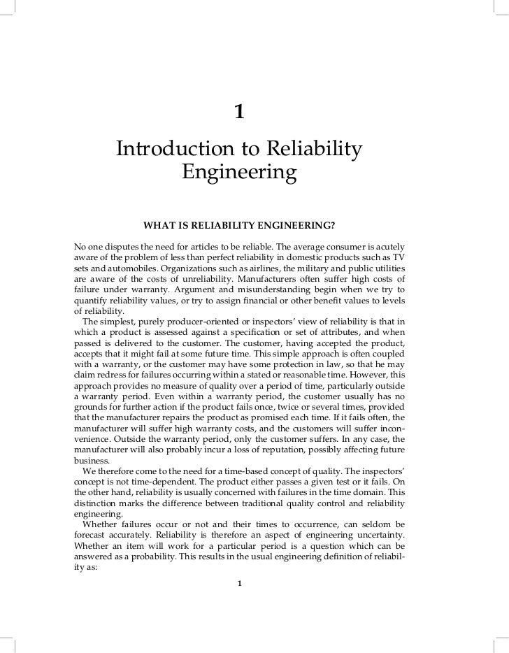 1           Introduction to Reliability                 Engineering                  WHAT IS RELIABILITY ENGINEERING?No on...
