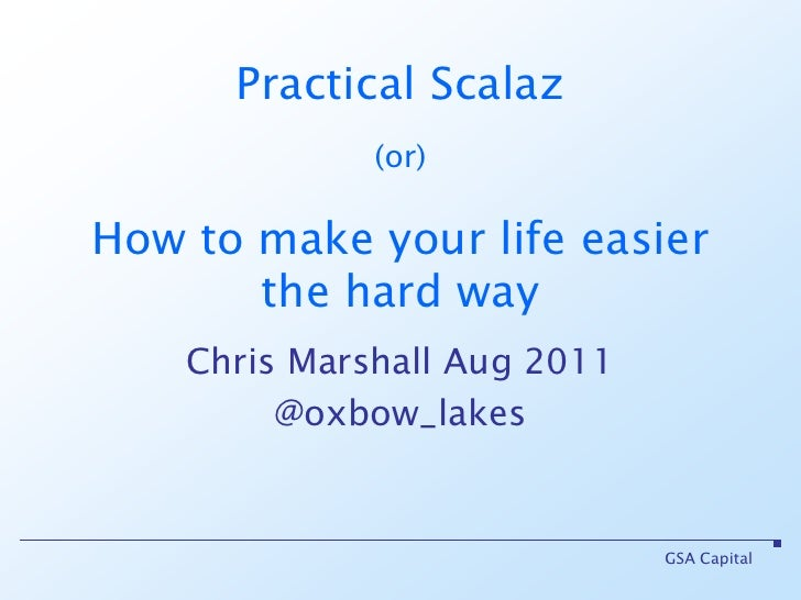 Practical scalaz