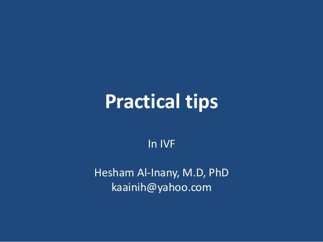 Practical tips for IVF/ET procedure