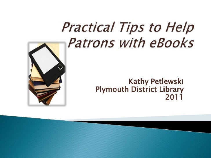 Practical Tips to Help Patrons with eBooks