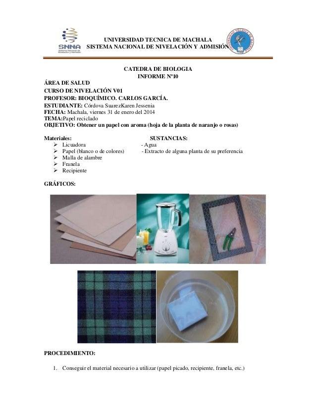 UNIVERSIDAD TECNICA DE MACHALA SISTEMA NACIONAL DE NIVELACIÓN Y ADMISIÓN  CATEDRA DE BIOLOGIA INFORME Nº10 ÁREA DE SALUD C...