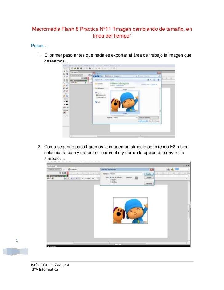 """Macromedia Flash 8 Practica Nº11 """"Imagen cambiando de tamaño, en                             línea del tiempo""""    Pasos…  ..."""