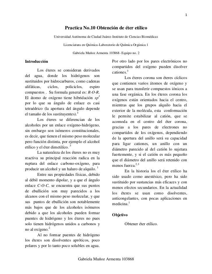 1                         Practica No.10 Obtención de éter etílico                  Universidad Autónoma de Ciudad Juárez-...