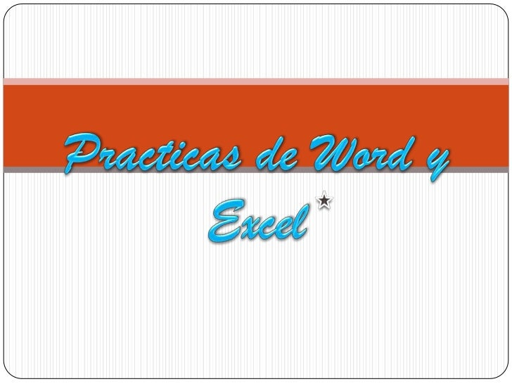 Practicas de Word y Excel<br />