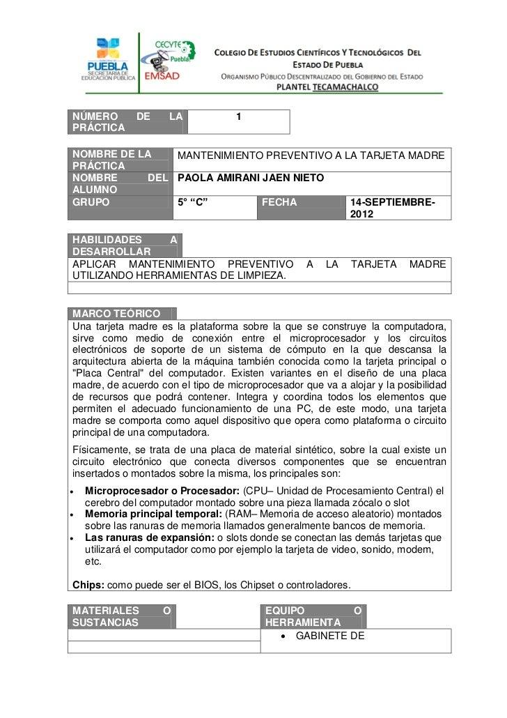 NÚMERO        DE     LA            1PRÁCTICANOMBRE DE LA    MANTENIMIENTO PREVENTIVO A LA TARJETA MADREPRÁCTICANOMBRE     ...