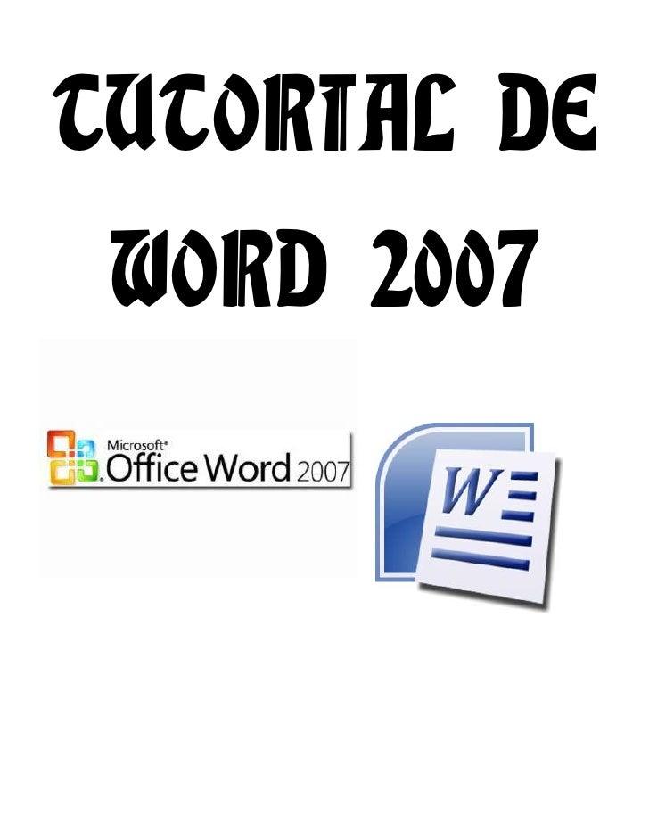 PRACTICAS 1-5 TUTORIAL DE WORD 2007