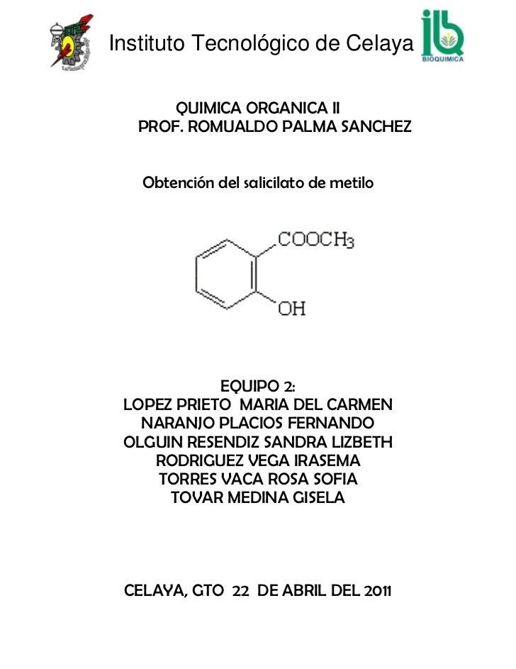 QUIMICA ORGANICA II<br />        PROF. ROMUALDO PALMA SANCHEZ<br />Obtención del salicilato de metilo<br />1720215184150<b...