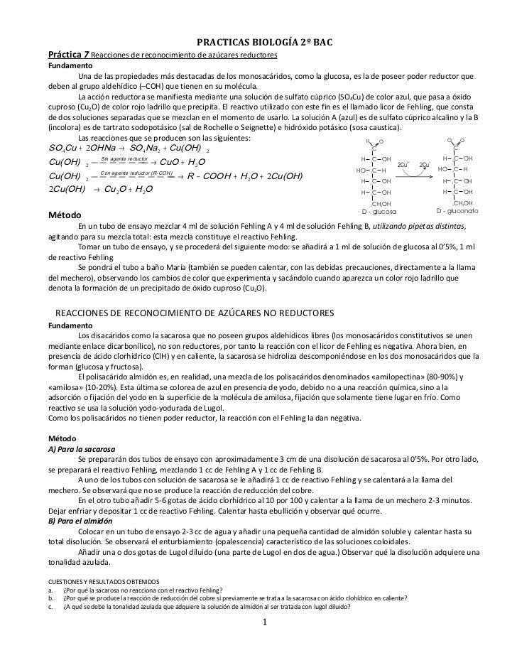 PRACTICAS BIOLOGÍA 2º BAC Práctica 7 Reacciones de reconocimiento de azúcares reductores Fundamento          Una de las pr...