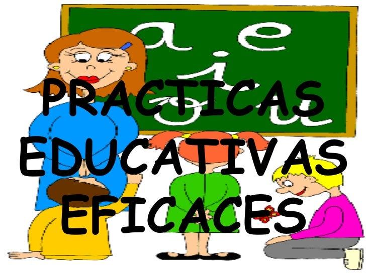 PRACTICAS EDUCATIVAS EFICACES <br />