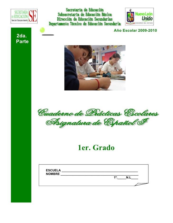 Año Escolar 2009-2010 2da. Parte                               1er. Grado          ESCUELA _______________________________...