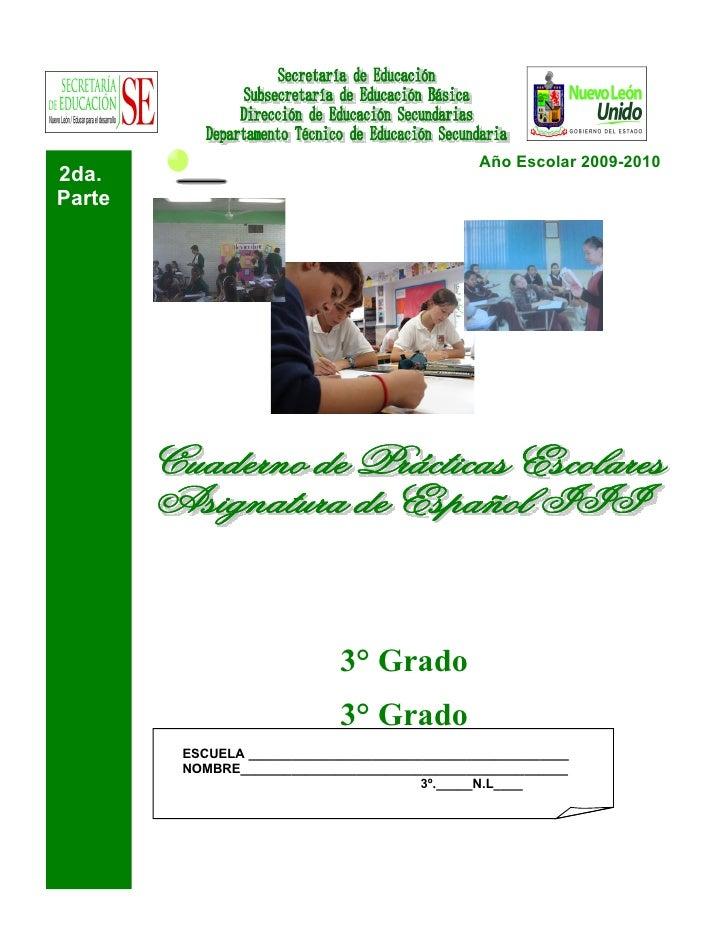 Año Escolar 2009-2010 2da. Parte                                  3° Grado                              3° Grado         E...