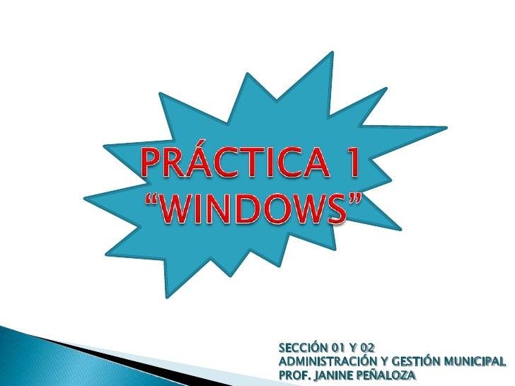 SECCIÓN 01 Y 02 ADMINISTRACIÓN Y GESTIÓN MUNICIPAL PROF. JANINE PEÑALOZA