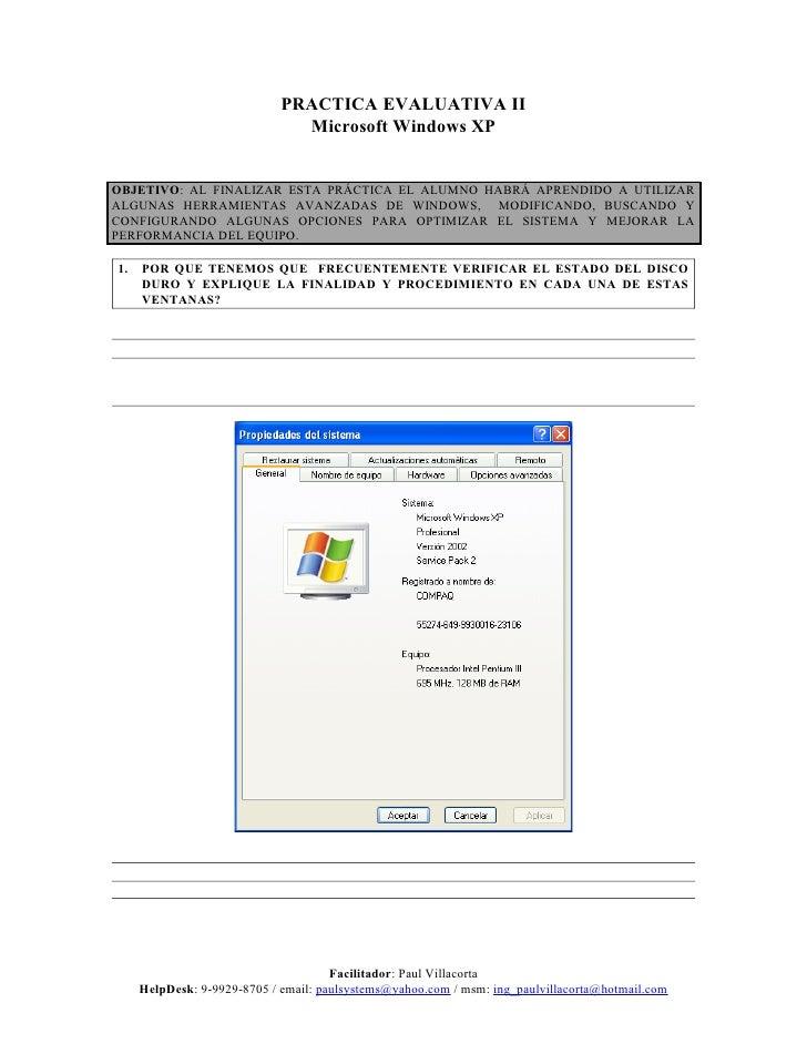 PRACTICA EVALUATIVA II                                Microsoft Windows XP   OBJETIVO: AL FINALIZAR ESTA PRÁCTICA EL ALUMN...