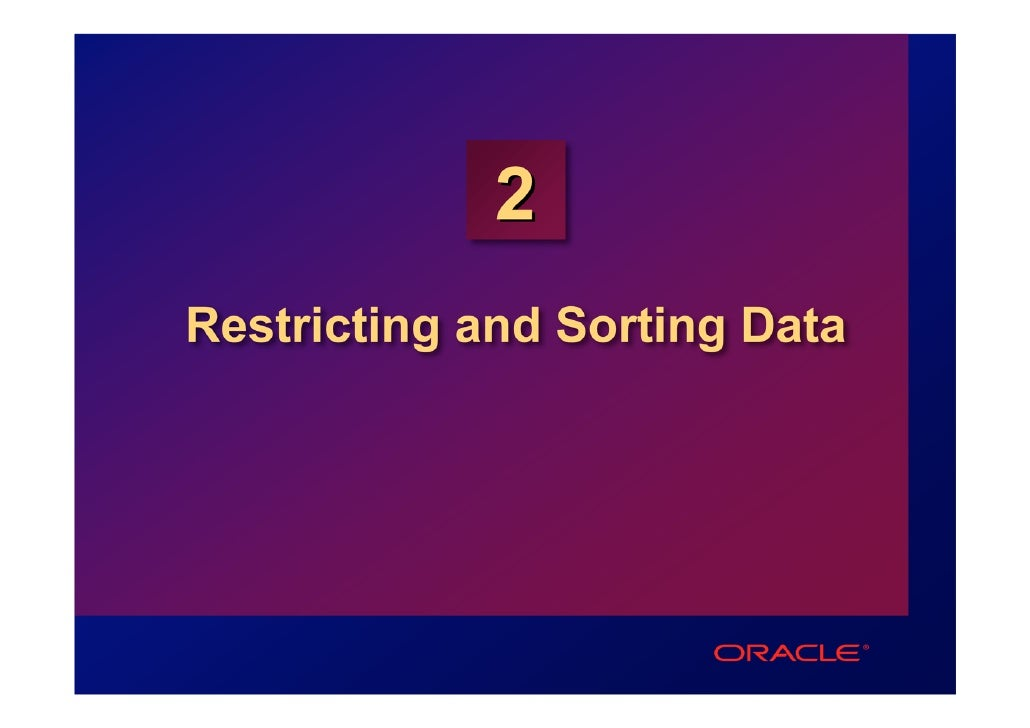 2Restricting and Sorting Data