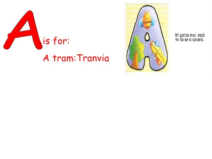 A is for: A tram:Tranvia