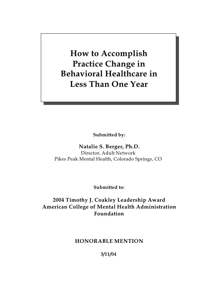 How to Accomplish          Practice Change in       Behavioral Healthcare in         Less Than One Year                   ...