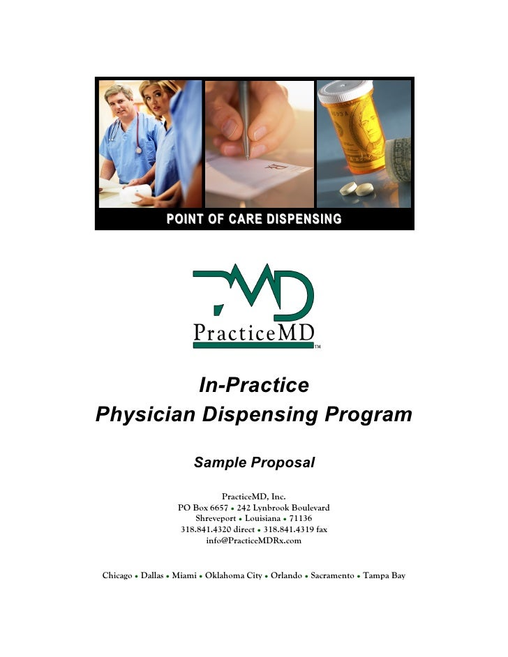 POINT OF CARE DISPENSING              In-Practice Physician Dispensing Program                        Sample Proposal     ...