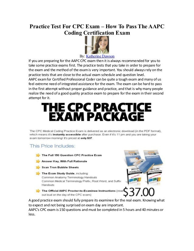 Practice Test For CPC Exam – How To Pass The AAPC               Coding Certification Exam                                 ...