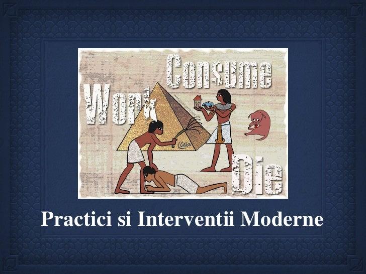 Practici Moderne