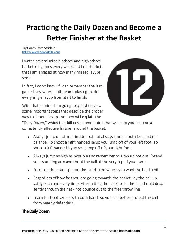 Practicing the daily dozen and become a better finisher at the basket