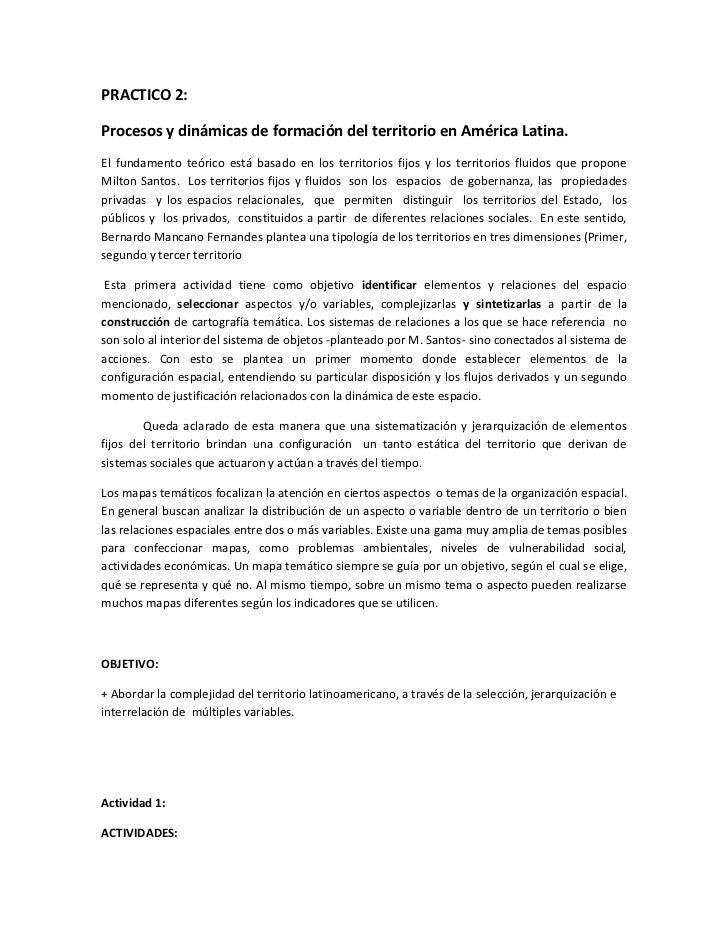 PRACTICO 2:Procesos y dinámicas de formación del territorio en América Latina.El fundamento teórico está basado en los ter...