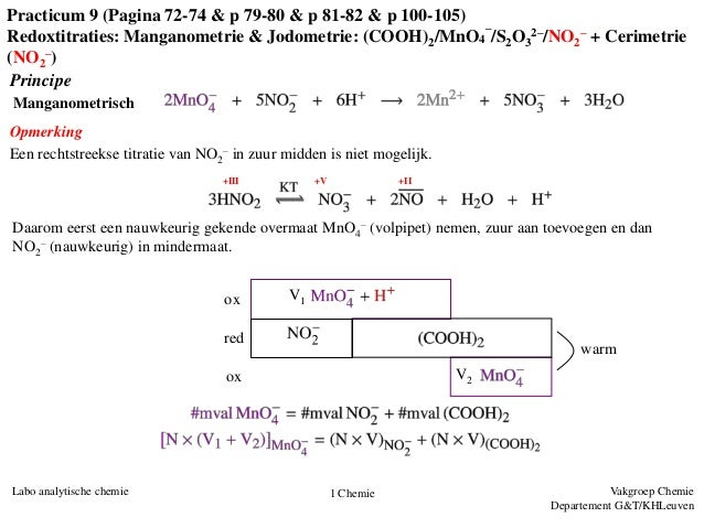 Vakgroep ChemieDepartement G&T/KHLeuvenLabo analytische chemie 1 ChemieManganometrischoxredoxV1V2warmPrincipeOpmerkingEen ...