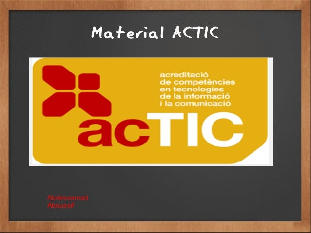 Material ACTIC Abdessamad Aboussif