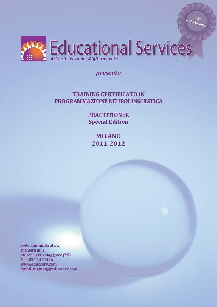 presenta                     TRAINING CERTIFICATO IN                PROGRAMMAZIONE NEUROLINGUISTICA                       ...
