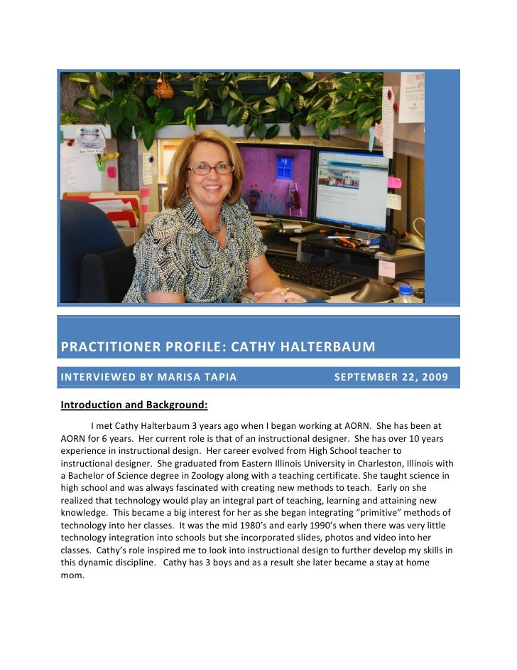 PRACTITIONER PROFILE: CATHY HALTERBAUM INTERVIEWED BY MARISA TAPIA                                         SEPTEMBER 22, 2...