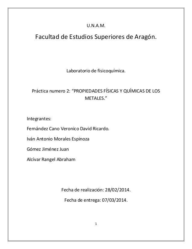 """U.N.A.M.  Facultad de Estudios Superiores de Aragón.  Laboratorio de fisicoquímica.  Práctica numero 2: """"PROPIEDADES FÍSIC..."""