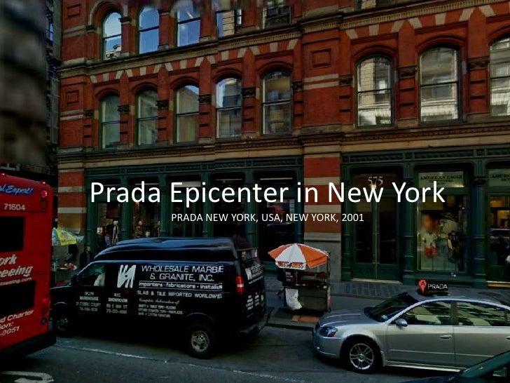 Prada Epicenter in New York PRADA NEW YORK, USA, NEW YORK, 2001 <br />
