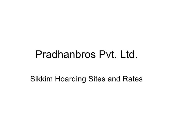 Pradhanbros Pvt. Ltd. Sikkim Hoarding Sites and Rates