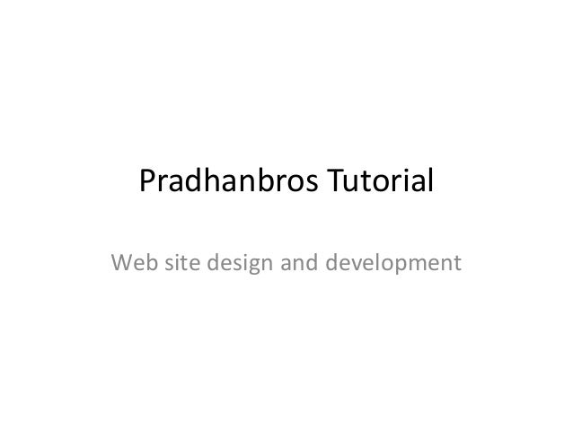 Pradhanbros tutorial