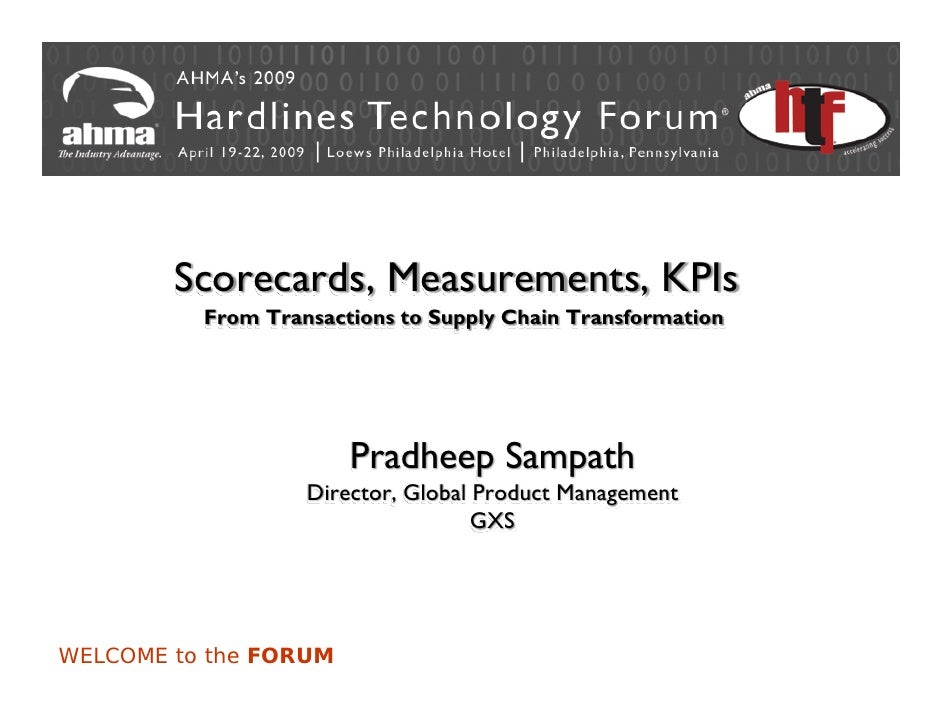 Scorecards, Measurements, KPIs           From Transactions to Supply Chain Transformation                            Pradh...
