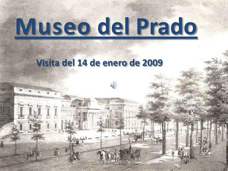 Prado 2009 01 14
