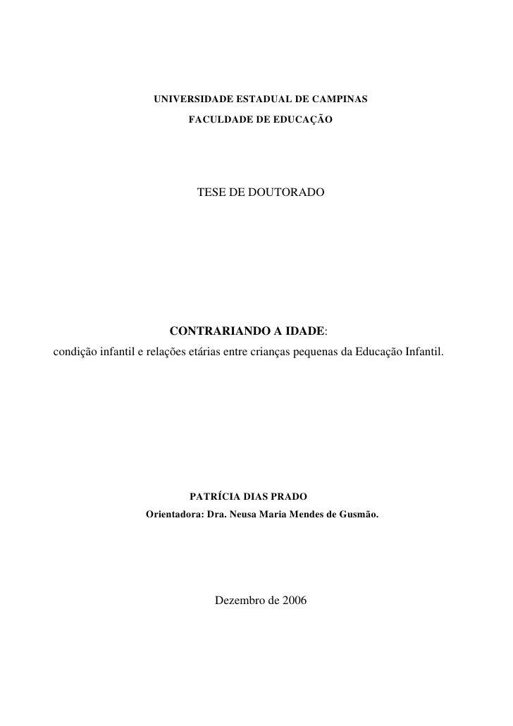 UNIVERSIDADE ESTADUAL DE CAMPINAS                             FACULDADE DE EDUCAÇÃO                                   TESE...