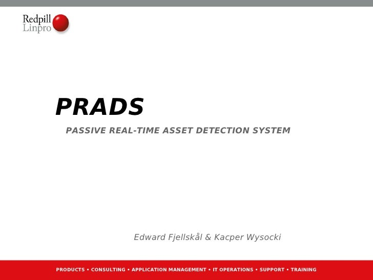 PRADS presentation (English) @ University of Oslo by Ebf0 and kwy