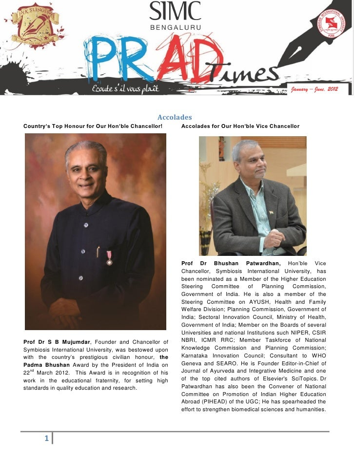 January – June, 2012                                                 AccoladesCountry's Top Honour for Our Hon'ble Chancel...