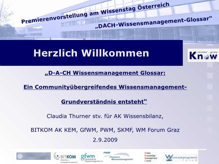 """Herzlich Willkommen """" D-A-CH Wissensmanagement Glossar: Ein Communityübergreifendes Wissensmanagement- Grundverständnis en..."""