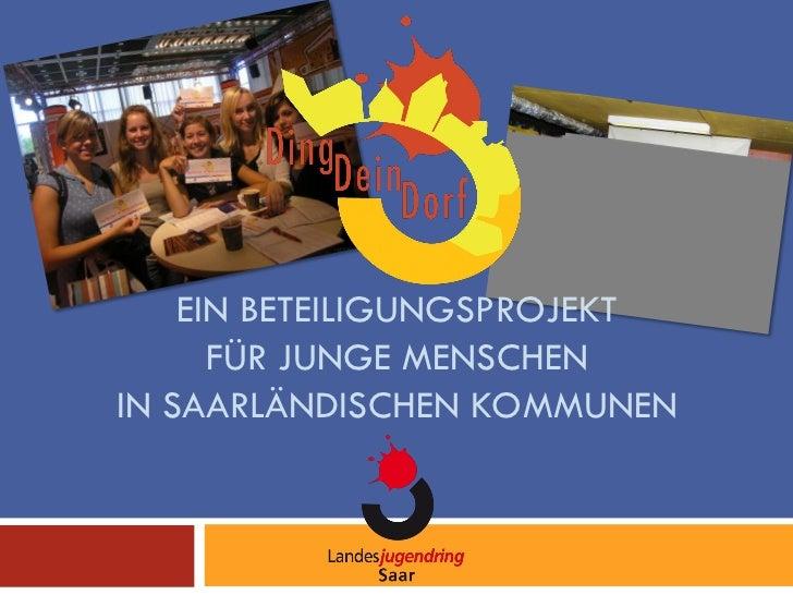 """Das Projekt """"Ding Dein Dorf"""""""